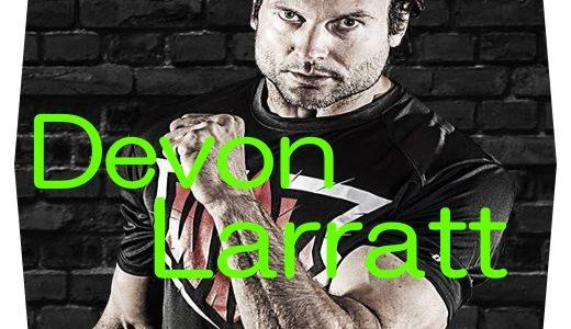 【世界最強剛腕】アームレスリング世界チャンピオンデボンララット(Devon Larratt)選手の魅力